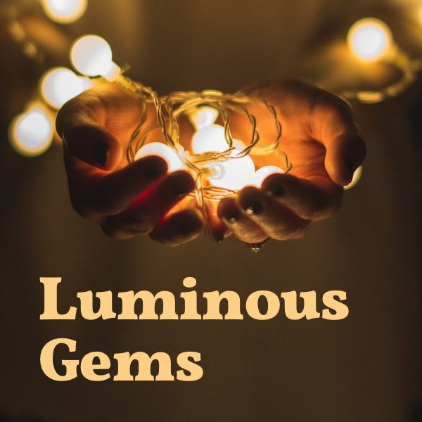 Luminous Gems