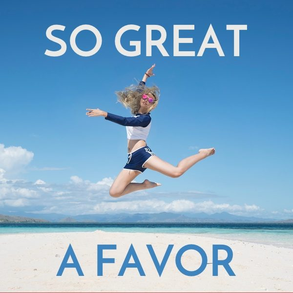 So Great a Favor
